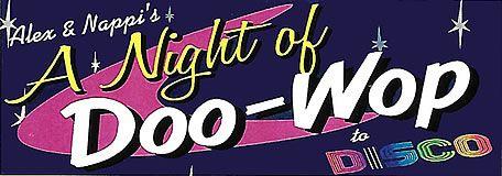 Alex & Nappi's A Night of Doo Wop to Disco