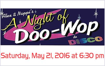 Alex & Nappi's A Night of Doo Wop to Disco