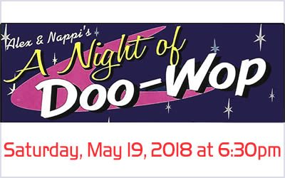 Alex & Nappi's A Night of Doo Wop